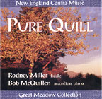 Rodney Miller Contra music - pure quill